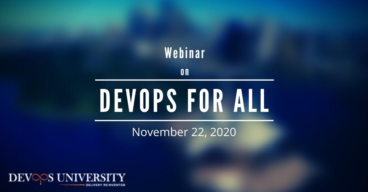 Webinar on Devops for All