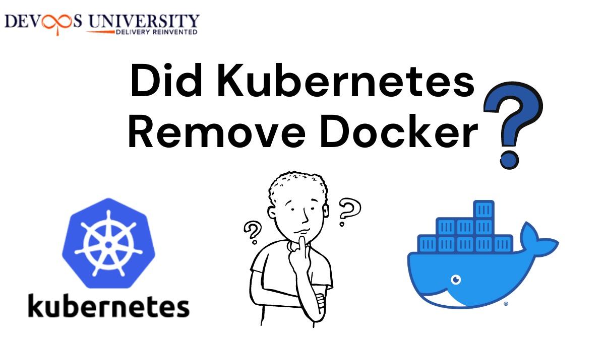 Webinar on Did Kubernetes Remove Docker